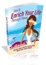Free Ebook: How to Enrich Your Life Through Travel
